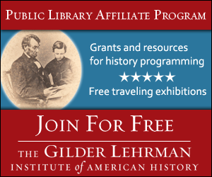 Gilder Lehrman Public Library Affiliate Program