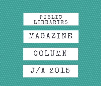 "July/August 2015 column ""Public Libraries"""