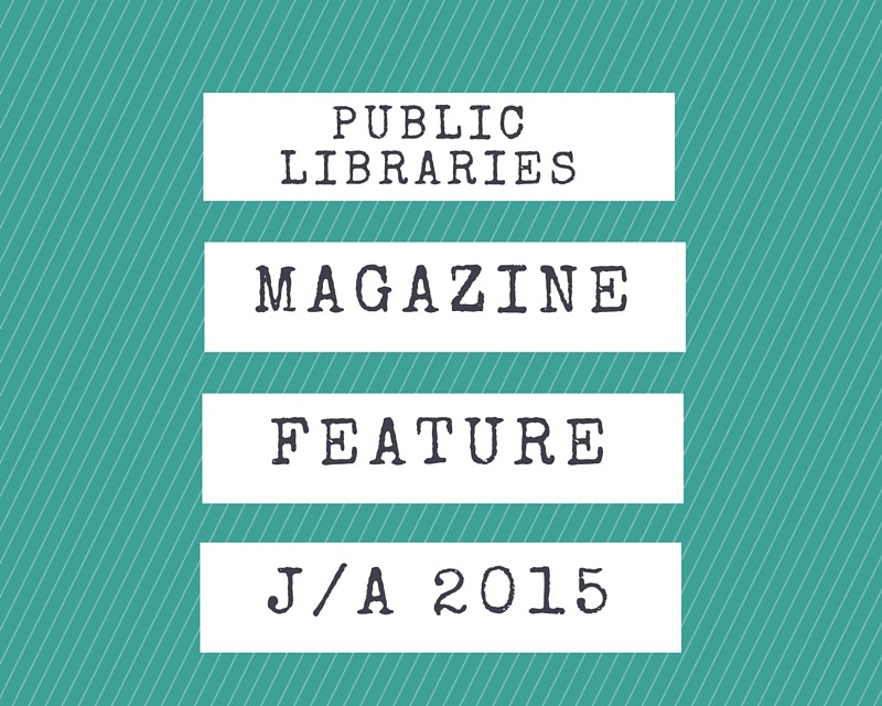 Public Libraries Feature Article July/august issue
