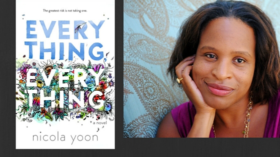 image of everything everything book cover and author nicola yoon