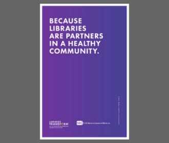 Because Libraries are Partners in A Healthy Community Poster