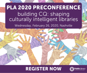 PLA 2020 Preconference Ad - Building Culturally Intelligent Libraries