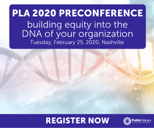 PLA 2020 Preconference Ad - building equity into the DNA of your organization