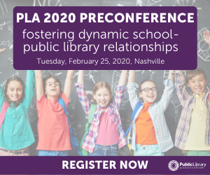 PLA 2020 Preconference Ad - Fostering Dynamic School Pulbic Library Relationships