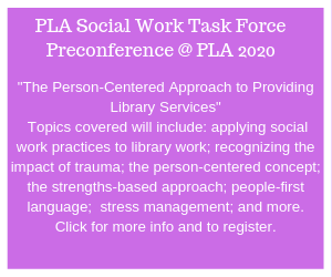 ad for Social Work Task Force pre conference at PLA 2020