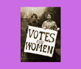Annie Kenney and Christable Pankhurst of the Women's Social and Political Union holding a Votes for Women sign circa 1903