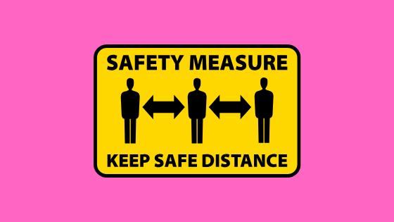safety hazard sign that says safety measures keep safe distance and show three figures with arrows between them