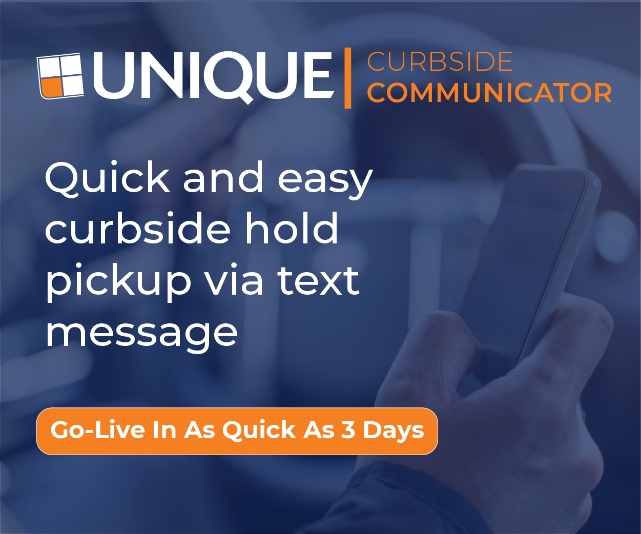 Ad for Unique LLC Quick and Easy Curbside Hold Pickup Via Text Message