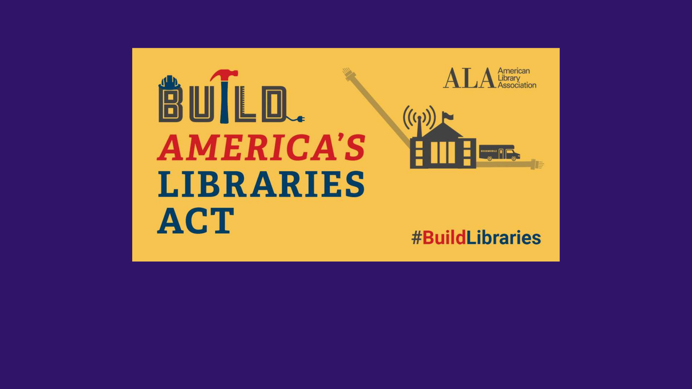 Build America's Libraires Act logo and ALA logo