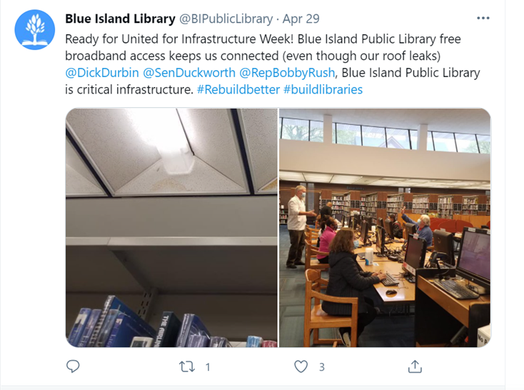 Image of a tweet from Blue Island (IL) Public LIbrary. Two pix of library and text says: Ready for Infrastructure Week! Blue Island Public Library free broadband access keeps us connected (even though our roof leaks).
