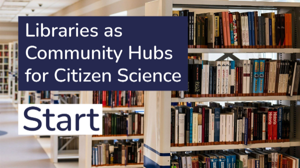 image of a library with the words Libraries as Community Hubs for Citizen Science